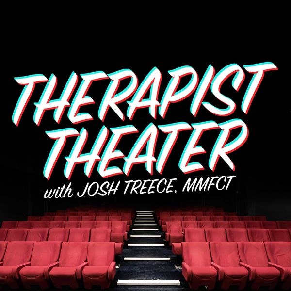 Podcast: Interview with Josh Treece of Therapist Theater